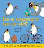 Kan en kongepingvin køre på cykel?. - og andre interessante spørgsmål -