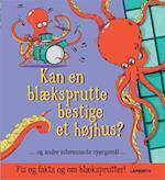 Kan en blæksprutte bestige et højhus?. og andre interesssante spørgsmål -