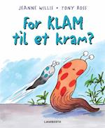 For klam til et kram?