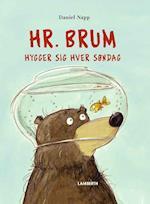 Hr. Brum hygger sig hver søndag