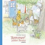 """""""Sommer!"""" jubler Bruno (--)"""