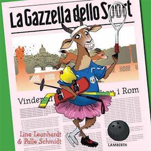 Bog indbundet La Gazella dello Sport af Line Leonhardt Palle Schmidt