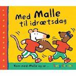 Med Malle til idrætsdag (Kom med Malle og se Min ven Malle, nr. 6)