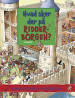Hvad sker der på ridderborgen? af Lena Lamberth