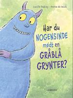 Har du nogensinde mødt en gråblå grynter?