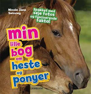 Min lille bog om heste og ponyer