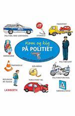 Kom og kig på politiet (Mine allerførste billedordbøger)