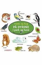 Kom og kig på dyrene i park og have (Mine allerførste billedordbøger)