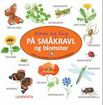 Kom og kig på småkravl og blomster (Mine allerførste billedordbøger)