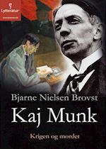 Kaj Munk - krigen og mordet