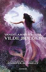 Vandflammens saga 2: Vilde bølger af Jennifer Donnelly