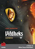 Vildheks 1: Ildprøven af Lene Kaaberbøl