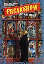 Freakshow - den gale samler (Freakshow, nr. 4)