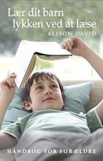 Lær dit barn lykken ved at læse