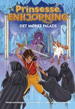 Prinsesse Enhjørning 3: Det mørke palads