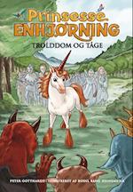 Prinsesse Enhjørning - troldom og tåge (Prinsesse Enhjørning, nr. 5)