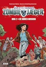 De dødes mission (Zombie jæger, nr. 2)