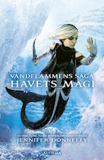 Vandflammens saga 4: Havets magi (Vandflammens saga)
