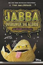 Jabba overgiver sig aldrig af Tom Angleberger