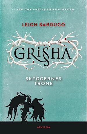 Grisha - skyggernes trone