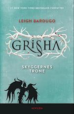 Grisha - skyggernes trone (The Grisha, nr. 3)