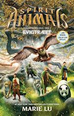 Spirit Animals 7: Evigtræet (Spirit Animals, nr. 7)