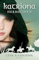 Katriona 2: Hermelinen af Lene Kaaberbøl