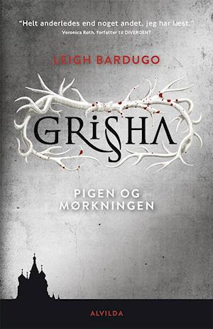 Grisha 1: Pigen og mørkingen af Leigh Bardugo