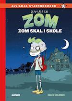Zombien Zom - Zom skal i skole (Zombien Zom, nr. 1)
