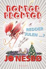 Doktor proktor redder julen? af Jo Nesbø