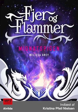 Fjer og flammer 1: Midnatspigen af Melissa Grey