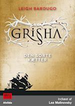 Grisha 2: Den sorte kætter (The Grisha, nr. 2)
