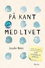 På kant med livet af Jennifer Niven