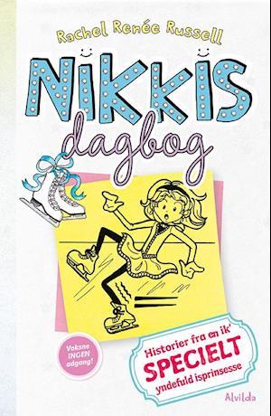 Nikkis dagbog - historier fra en ik' specielt yndefuld isprinsesse