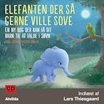 Elefanten der så gerne ville sove. En ny bog der kan få dit barn til at falde i søvn
