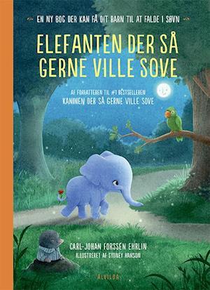 Elefanten der så gerne ville sove af Carl-Johan Forssen Ehrlin