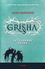 Grisha 3: Skyggernes trone (The Grisha, nr. 3)