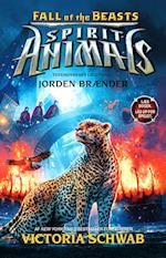 Spirit Animals – Fall of the Beasts 2: Jorden brænder (Spirit Animals Fall of the Beasts, nr. 2)