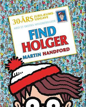 Bog indbundet Find Holger af Martin Handford