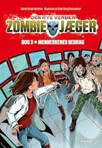 Menneskenes bedrag (Zombie jæger, nr. 3)