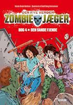 Den sande fjende (Zombie jæger, nr. 4)