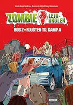 Flugten til Camp A (Zombie lejrskolen, nr. 2)