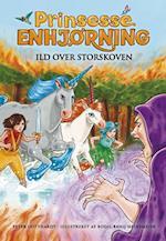 Prinsesse Enhjørning - ild over storskoven (Prinsesse Enhjørning, nr. 8)
