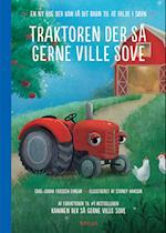 Traktoren der så gerne ville sove - en ny bog der kan få dit barn til at falde i søvn (Kaninen der så gerne ville sove, nr. 3)