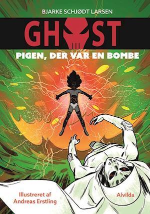 Ghost - pigen, der var en bombe
