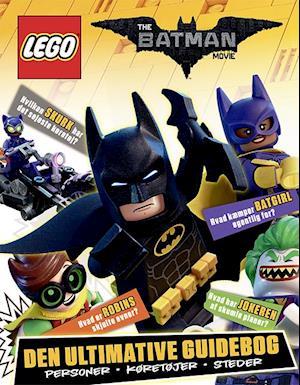 Bog, indbundet LEGO Batman Filmen - Den ultimative guidebog