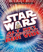Star wars - alt det du absolut bør vide (Star wars)