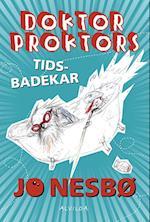 Doktor Proktors tidsbadekar (Doktor Proktor, nr. 2)