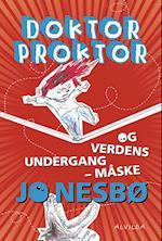 Doktor Proktor og verdens undergang - måske (Doktor Proktor, nr. 3)