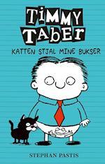 Timmy Taber - katten stjal mine bukser (Timmy Taber, nr. 6)